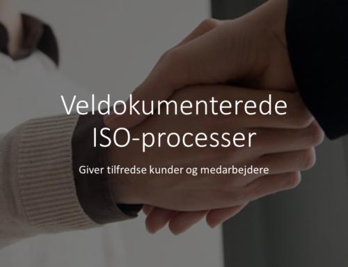 Med veldokumenterede ISO-processer bliver alting nemmere